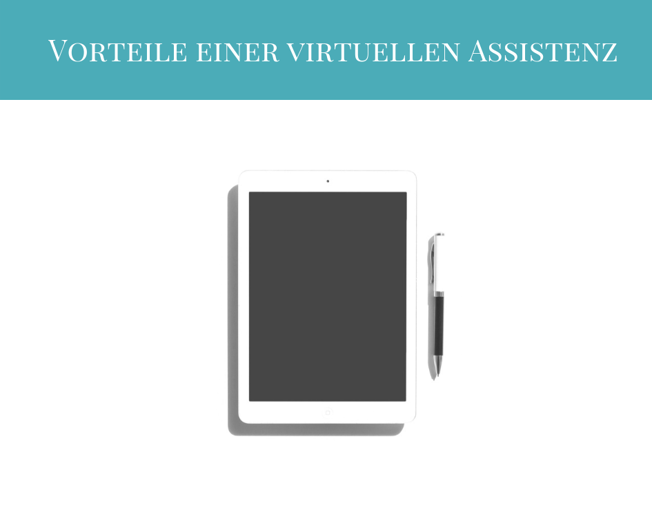Tablet mit Stift als Symbol für Unterstützung durch eine virtuelle Assistenz