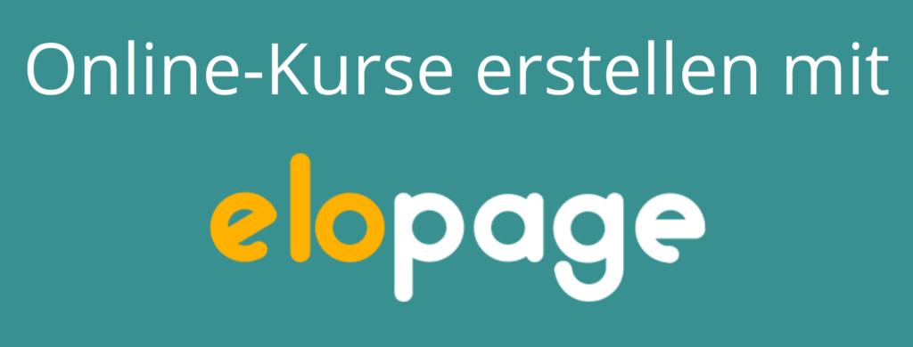 Online-Kurse mit Elopage erstellen